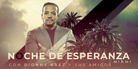 Noches de Esperanza Miami tickets
