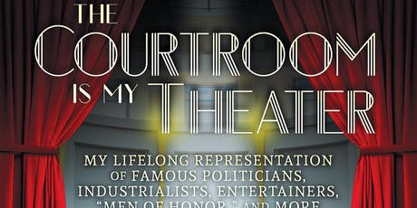 Author Talk - The Courtroom is My Theater tickets