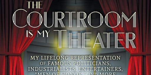 Author Talk - The Courtroom is My Theater