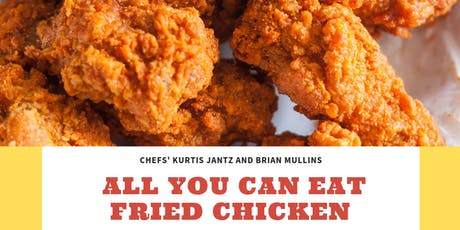 WHAT THE CLUCK! ALL YOU CAN EAT FRIED CHICKEN tickets