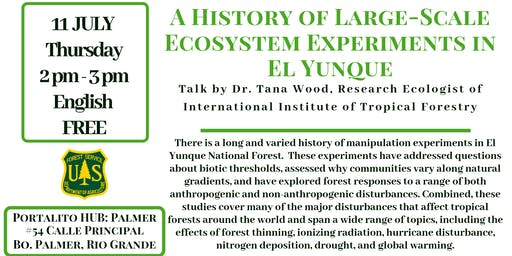 A History of Large-Scale Ecosystem Experiments in El Yunque