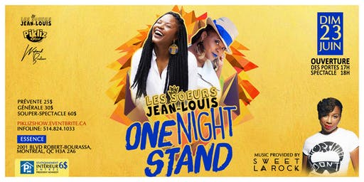 Les Soeurs Jean-Louis ONE NIGHT STAND