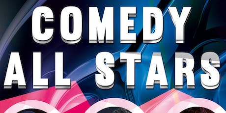 Comedy ( Comedy All Stars ) Stand Up Comedy tickets
