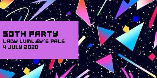 Lady Lumleys 50th birthday party 4 July 2020
