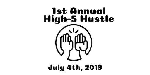 1st Annual High-5 Hustle
