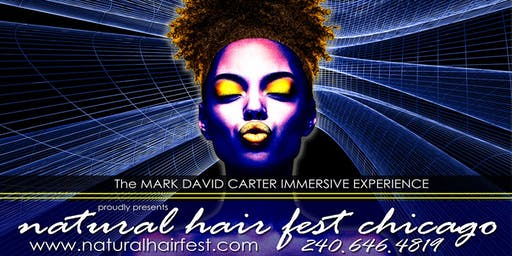 NATURAL HAIR FEST CHICAGO SUMMER 2019 2-DAY EVENT