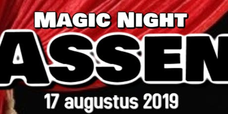 Magic Night Assen tickets
