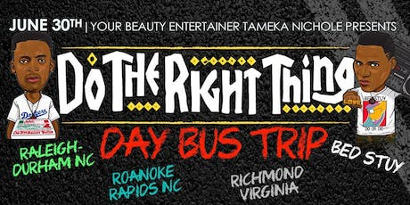 Do the RIght Thing Day Bustrip tickets