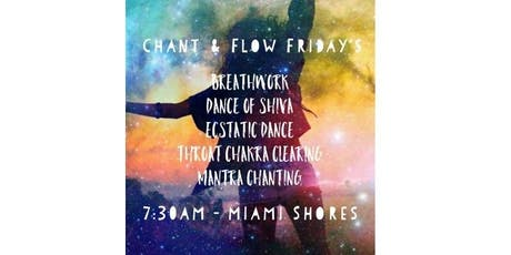 Chant & Flow Friday's tickets