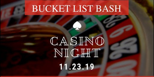 Bucket List Bash & Casino Night