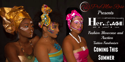 PreMae Rose Presents - Heritage Fashion Show 2019