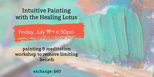 Intuitively Inspired Paint Event with The Healing Lotus