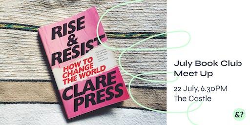 "And The Future? Bookclub July Edition - Clare Press ""Rise & Resist"""