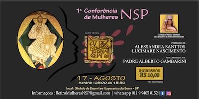 """Conferência de Mulheres NSP  - Tema """"Eu Renovo Todas as Coisas."""" (Ap 21,5)"""