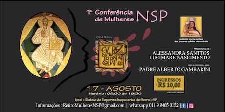 """Conferência de Mulheres NSP  - Tema """"Eu Renovo Todas as Coisas."""" (Ap 21,5) ingressos"""