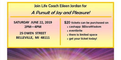 A Pursuit of Joy and Pleasure Workshop