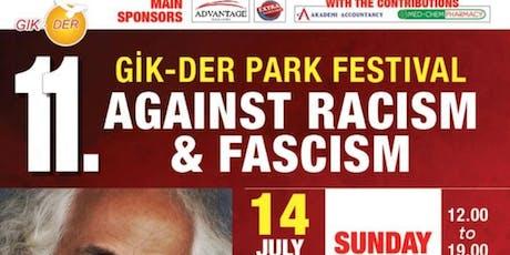 GIK-DER PARK FESTIVAL AGAINST RACISM & FASCISM tickets