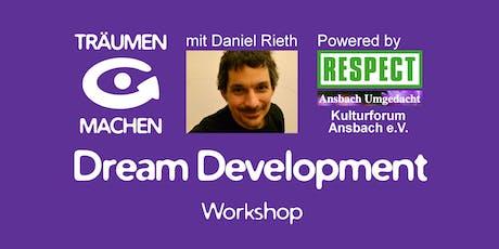 TRÄUMEN & MACHEN Workshop mit Daniel Rieth (Ansbach) Tickets