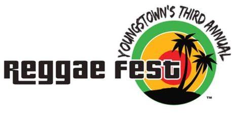 YOUNGSTOWN THIRD ANNUAL REGGAE FEST tickets