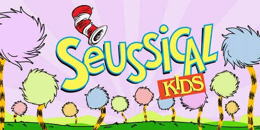 Seussical KIDS Tickets Saturday, July 27th at 7:00pm