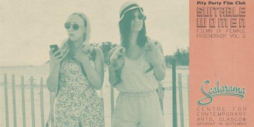 Fort Tilden | Suitable Women: Films of Female Friendship Vol. 2