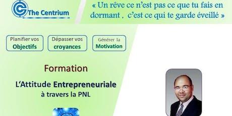 Formation : L'attitude Entrepreneuriale à travers la PNL tickets