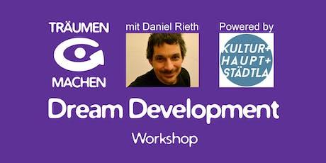 TRÄUMEN & MACHEN Workshop mit Daniel Rieth (Nürnberg) Tickets