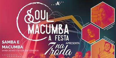 Soul Macumba, a Festa