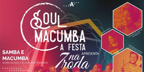 Soul Macumba, a Festa ingressos