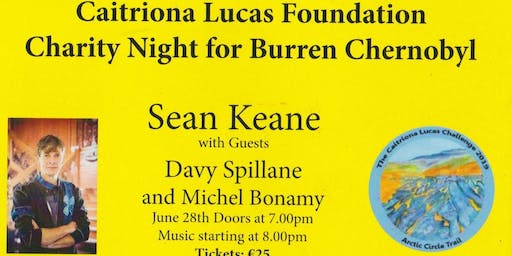 Sean Keane concert  for the Caitriona Lucas Challenge for Burren Chernobyl