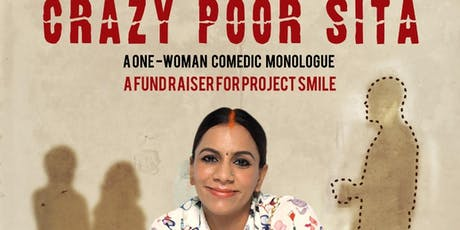 CRAZY POOR SITA - A ONE-WOMAN COMEDIC MONOLOGUE tickets