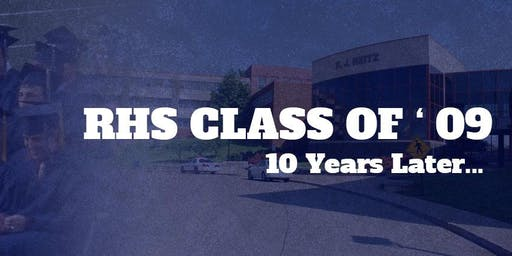 F. J. Reitz High School Class of 2009   10 Year Reunion