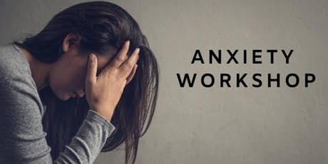 Anxiety Workshop & Dinner Event tickets