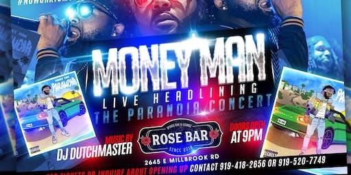 Unleash Ent Presents MONEY MAN live at ROSEBAR