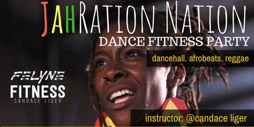 JahRation Nation Dance Fitness Party! - Durham Edition