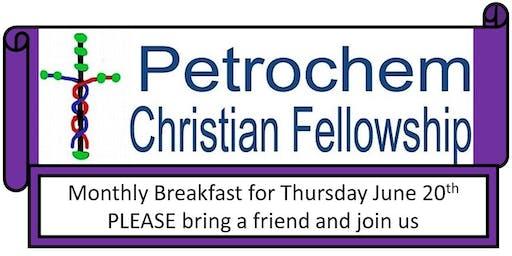 Petrochem Christian Fellowship Breakfast Thursday June 20th 2019