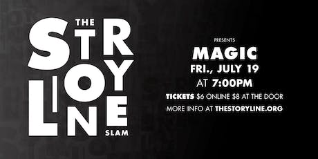 The Storyline SLAM: Magic  tickets