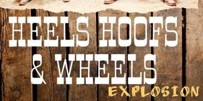 Todds LLC Presents: Heels Hoofs and Wheels Explosion #HHWE2K19