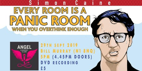 Simon Caine - Panic Room DVD Recording tickets