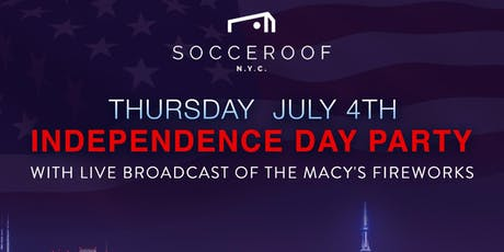 4th of July at the Socceroof Brooklyn tickets