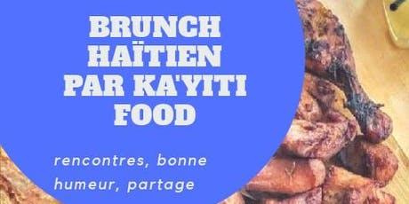 Brunch  Haitien par Ka'yiti Food Vol.1 tickets