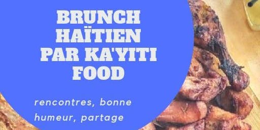 Brunch  Haitien par Ka'yiti Food Vol.1