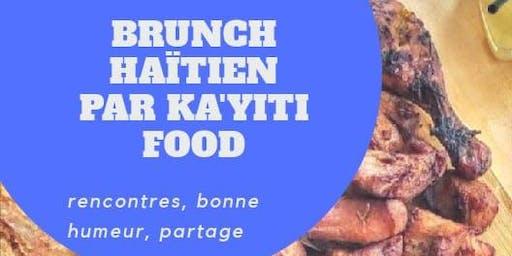 Brunch  Haitien par Ka'yiti Food Vol.1
