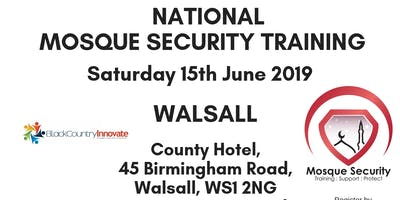 National Mosque Security Training - Walsall