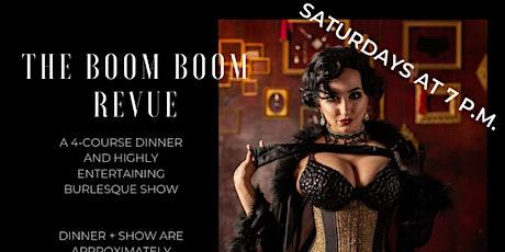 The Boom Boom Revue Saturday Dinner Show tickets