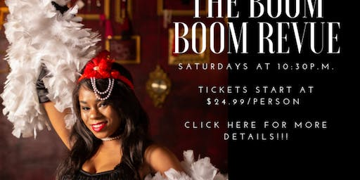 The Boom Boom Revue Saturday Late Night Burlesque Show
