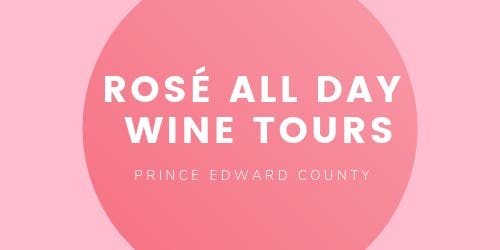 Rosé All Day Wine Tour