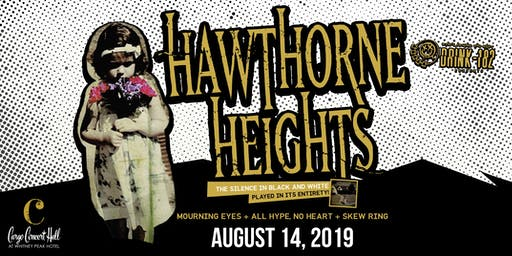 Drink182 Presents: Hawthorne Heights at Cargo Concert Hall