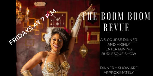 The Boom Boom Revue Friday Dinner Show