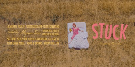 STUCK: A Mental Health Fundraiser and Film Screening tickets